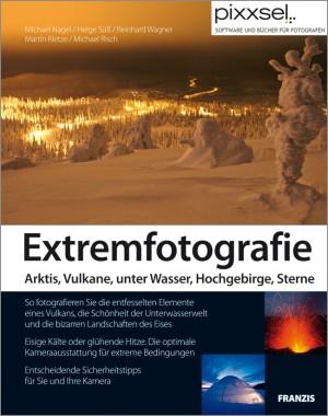 Ihr Geschenk: eBook Extremfotografie