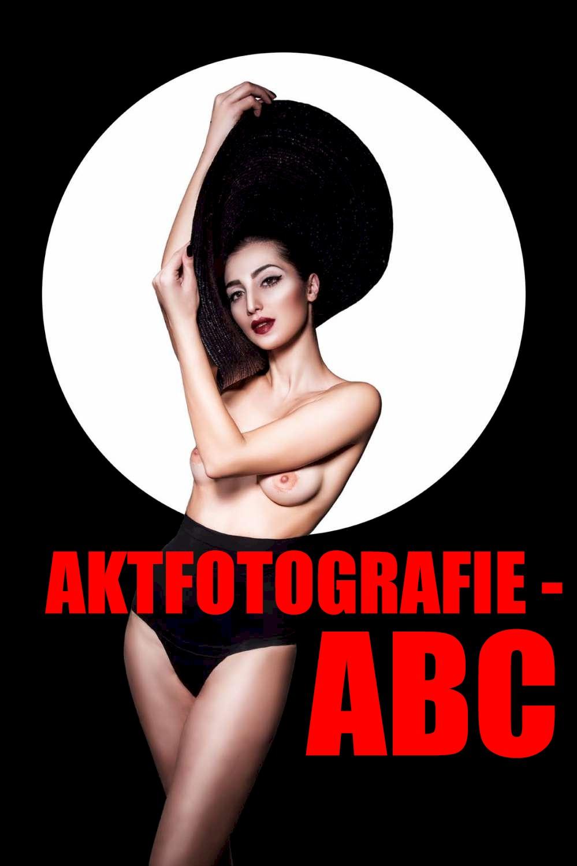 Aktfotografie-ABC