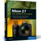 Rheinwerk Fotografie: Das neue Handbuch zur Nikon Z7