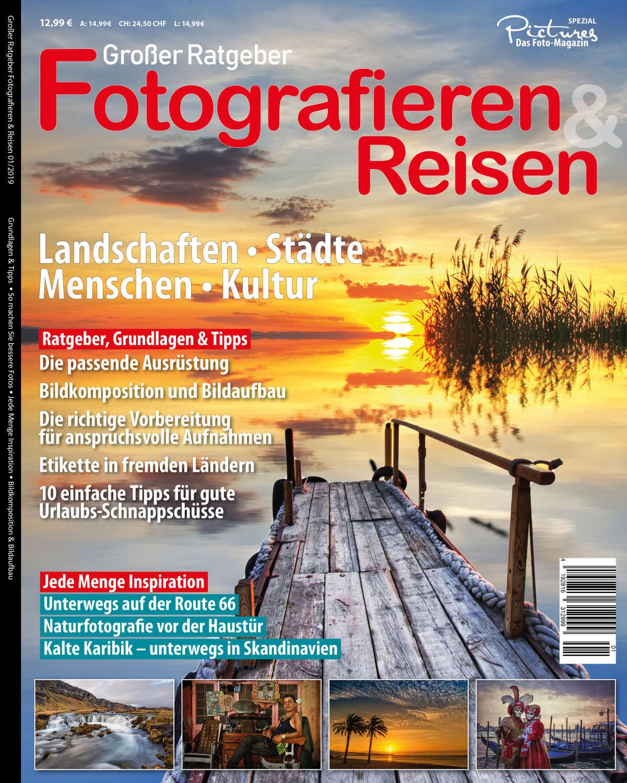 NEU! Fotografieren und Reisen - Großer Ratgeber